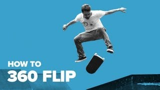 How to 360 Flip on a Skateboard