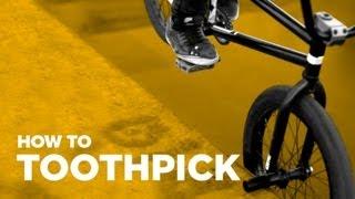 How to Toothpick BMX