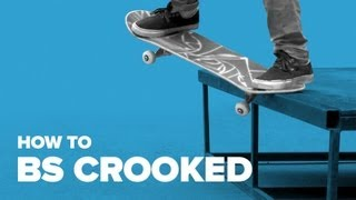 How to BS Crooked Grind on a Skateboard
