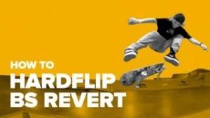 How to Hardflip BS Revert on a Skateboard