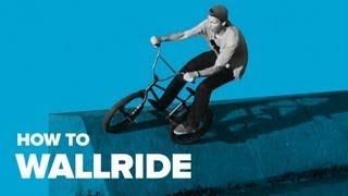 How to Wallride BMX